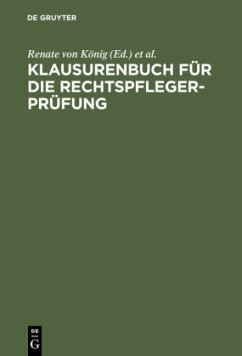 Klausurenbuch für die Rechtspflegerprüfung - König, Renate von / Sonnenfeld, Susanne / Steder, Brigitte (Hgg.)