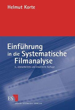 Einführung in die Systematische Filmanalyse - Korte, Helmut