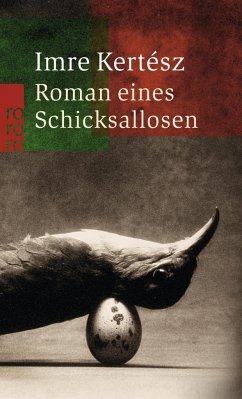 Roman eines Schicksallosen - Kertesz, Imre