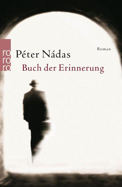 """Péter Nádas """"Buch der Erinnerungen"""""""