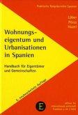 Wohnungseigentum und Urbanisationen in Spanien