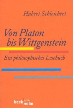 Von Platon bis Wittgenstein - Schleichert, Hubert (Hrsg.)