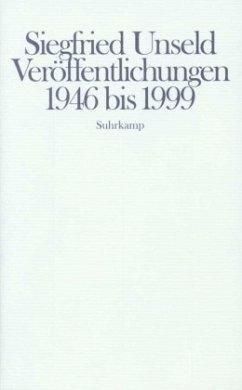 Veröffentlichungen 1946 bis 1999 - Unseld, Siegfried