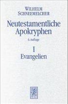 Neutestamentliche Apokryphen in deutscher Übersetzung - Schneemelcher, Wilhelm (Hrsg.)