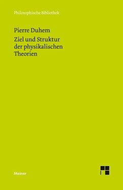 Ziel und Struktur der physikalischen Theorien - Duhem, Pierre