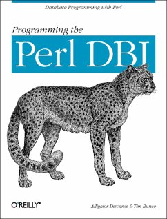 Programming the Perl DBI: Database Programming with Perl - Bunce, Tim; Descartes, Alligator
