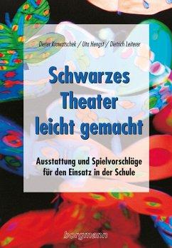 Schwarzes Theater - leicht gemacht