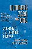 Ultimate Zero and One: Computing at the Edge of Nature