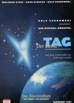 Der kleine Tag, Musical-Hörspiel, Klavieralbum