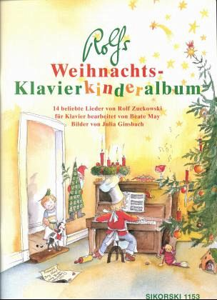 rolfs weihnachts klavierkinderalbum von rolf zuckowski. Black Bedroom Furniture Sets. Home Design Ideas