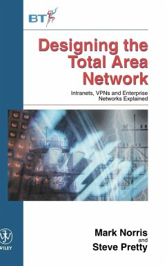 Designing the Total Area Network - Norris, Mark; Pretty, Steve