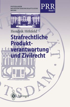 strafrechtliche produkthaftung fall