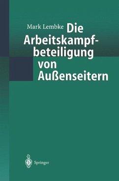 Die Arbeitskampfbeteiligung von Außenseitern - Lembke, Mark