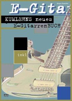 Kumlehns neues E-Gitarrenbuch, m. CD-Audio - Kumlehn, Jürgen