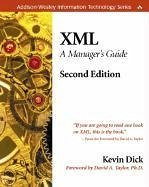 XML: A Manager's Guide - Dick, Kevin