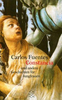 Constancia und andere Geschichten für Jungfrauen - Fuentes, Carlos