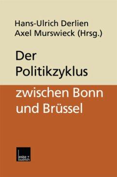Der Politikzyklus zwischen Bonn und Brüssel