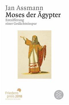 Moses der Ägypter - Assmann, Jan