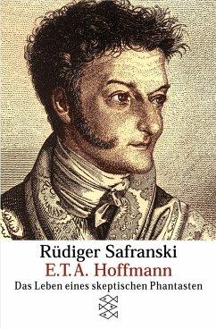 E. T. A. Hoffmann - Safranski, Rüdiger