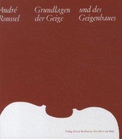 Grundlagen der Geige und des Geigenbaues