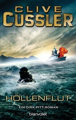 Höllenflut / Dirk Pitt Bd.14 - Cussler, Clive