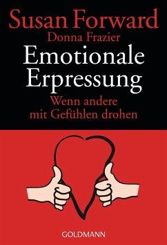 Emotionale Erpressung - Forward, Susan; Frazier, Donna