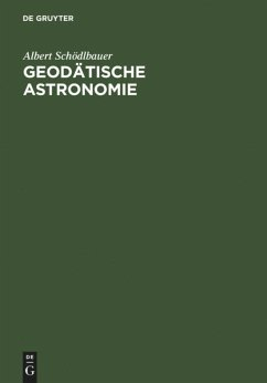 Geodätische Astronomie - Schödlbauer, Albert