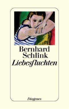 Liebesfluchten - Schlink, Bernhard