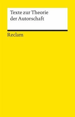Texte zur Theorie der Autorschaft - Jannidis, Fotis / Lauer, Gerhard / Martinez, Mathias / Winko, Simone (Hgg.)