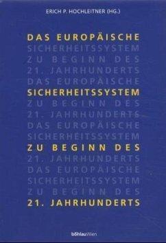 Das europäische Sicherheitssystem zu Beginn des 21. Jahrhunderts