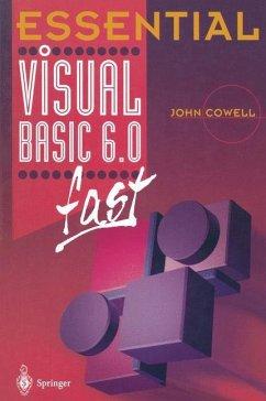 Essential Visual Basic 6.0 fast - Cowell, John R.