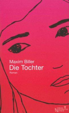 Die Tochter - Biller, Maxim