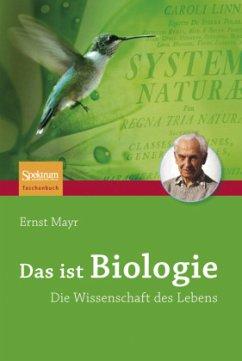 Das ist Biologie - Mayr, Ernst