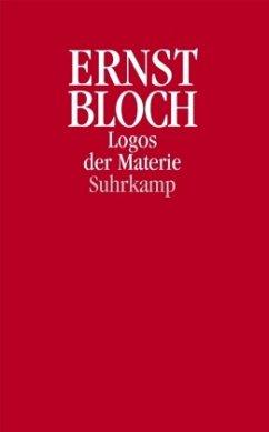 Logos der Materie - Bloch, Ernst