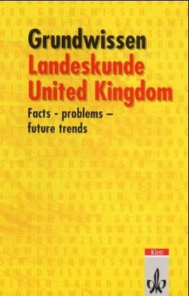 Grundwissen Landeskunde United Kingdom