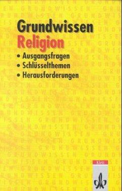 Grundwissen Religion - Geisen, Richard