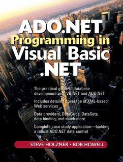 ADO .NET Programming in Visual Basic .NET, w. CD-ROM - Holzner, Steven; Howell, Robert