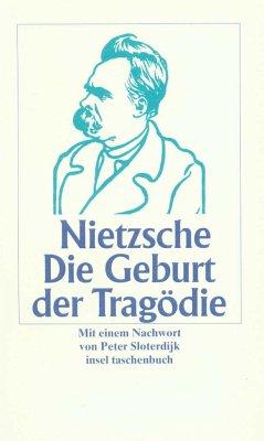 Die Geburt der Tragödie aus dem Geiste der Musik - Nietzsche, Friedrich