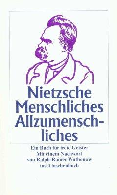Menschliches, Allzumenschliches - Nietzsche, Friedrich