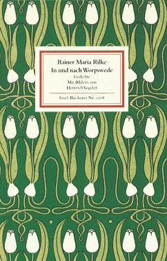 In und nach Worpswede - Rilke, Rainer Maria