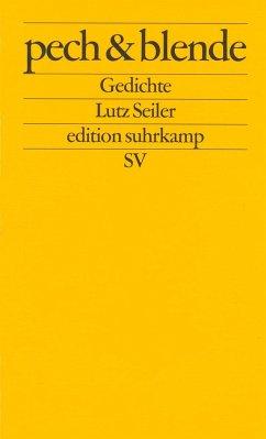 pech und blende - Seiler, Lutz