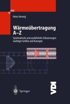 Wärmeübertragung A-Z - Herwig, H.