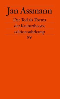 Der Tod als Thema der Kulturtheorie - Assmann, Jan