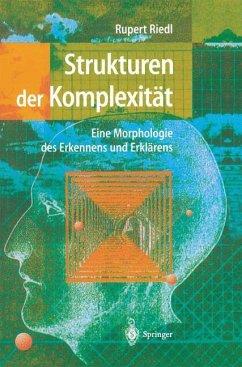 Strukturen der Komplexität - Riedl, Rupert
