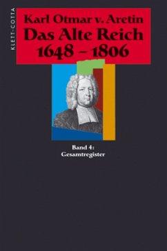 Das Alte Reich 1648 - 1806. Gesamtregister
