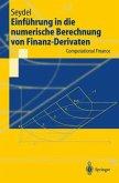 Einführung in die numerische Berechnung von Finanz-Derivaten