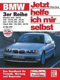 BMW 3er Reihe (E 46) Benziner und Diesel ab Mai 1998 / Jetzt helfe ich mir selbst Bd.214