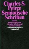 Semiotische Schriften 1: 1865 - 1903