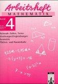 Arbeitsheft Mathematik 4. Neubearbeitung. Für die 8. Klasse