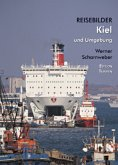 Reisebilder Kiel und Umgebung